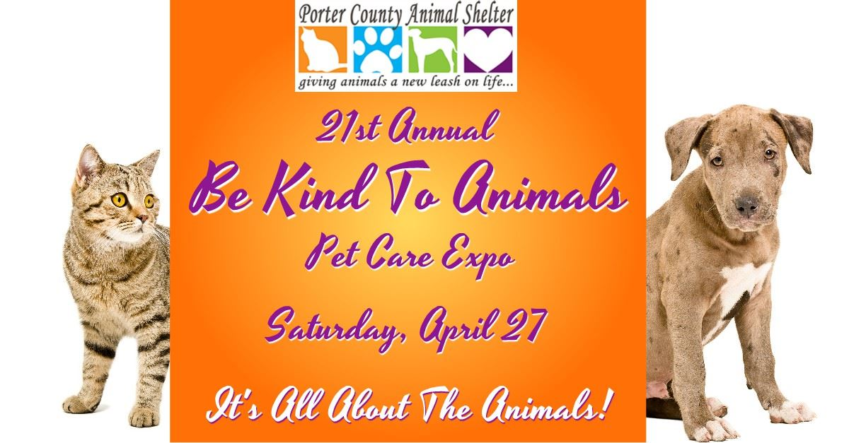 CLICK HERE for more information about the 21st Annual Be Kind To Animals Pet Care Expo